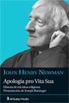 Apología pro Vita Sua. John Henry Newman.