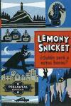 ¿Quién puede ser a estas horas? Lemony Snicket