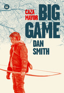 Big Game (Caza Mayor). Dan Smith