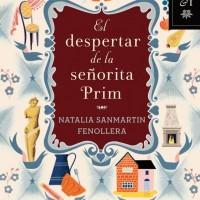 El despertar de la señorita Prim. Natalia Sanmartín Fenollera