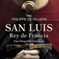 San Luis, Rey de Francia. Philippe de Villiers