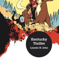 Kentucky Thriller. Lauren St John
