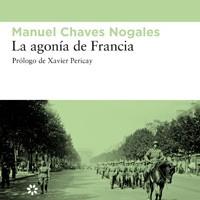 La agonía de Francia. Manuel Chaves Nogales