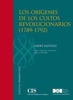 Los orígenes de los cultos revolucionarios (1789-1792). Albert Mathieu
