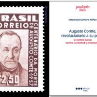 Auguste Comte, revolucionario a su pesar. Estanislao Cantero