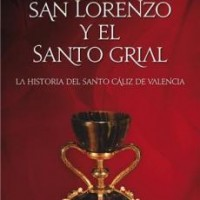 San Lorenzo y el Santo Grial. Janice Bennett