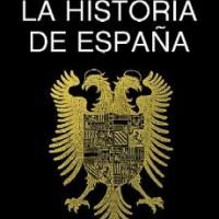 La historia de España. Marcelino Menéndez Pelayo