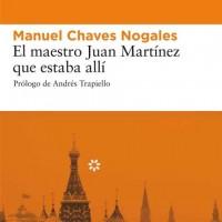 El maestro Juan Martínez que estaba allí. Manuel Chaves Nogales
