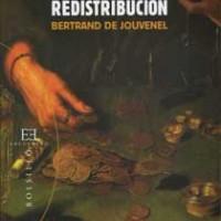 La ética de la redistribución, Bertrand de Jouvenel.