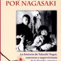 Réquiem por Nagasaki. Paul Glynn.