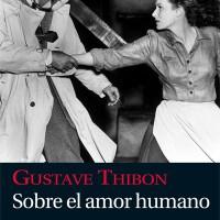 Sobre el amor humano. Gustave Thibon